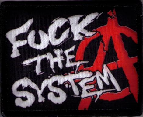 FUCK THE SYSTEM - Fotonášivka