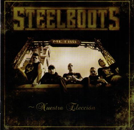 STEEL BOOTS - Nuestra Elección