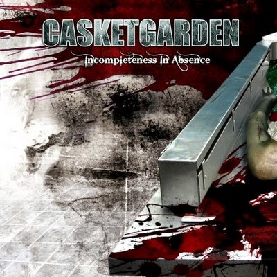 CASKET GARDEN - Incompleteness In Absence