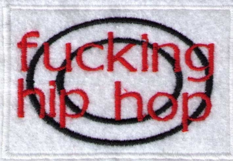 FUCKING HIP - HOP - Červenočierny slogan