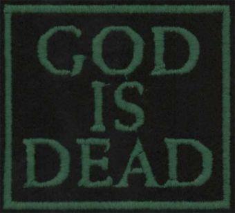 GOD IS DEAD - Zelený slogan