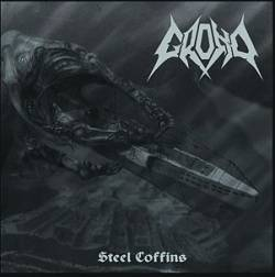 GROND - Steel Coffins EP / Grond Demo