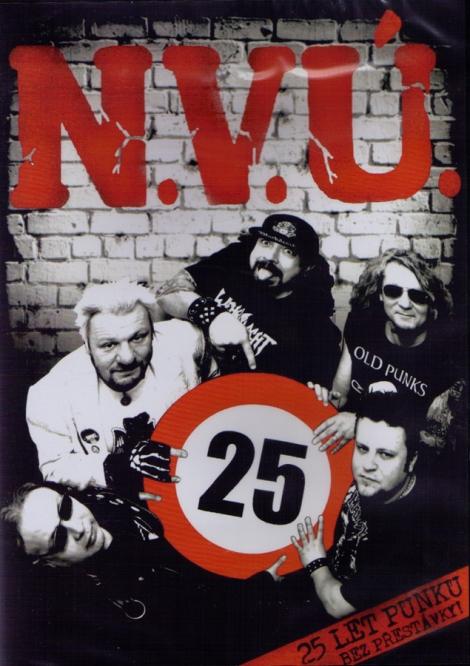 N.V.Ú. - 25 Let Punku Bez Prestávky!