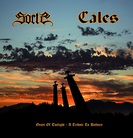 CALES / SORTS (7´) - Onset Of Twilight - A Tribute To Bathory