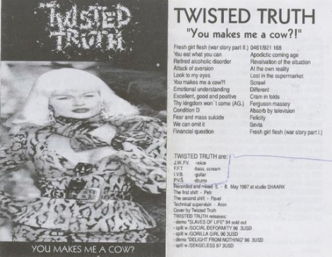 TWISTED TRUTH - You makes me a cow?