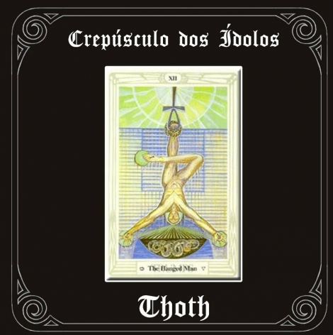 CREPUSCULO DOS ÍDOLOS - Thoth