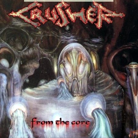 CRUSHER - From the Core