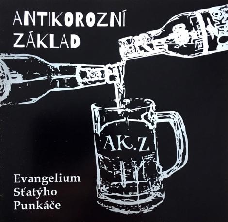 Antikorozní základ - Evangelium Sťatýho Punkáče (CD)