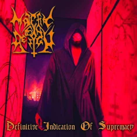 MALEFIC BY DESIGN - Definitive Indication of Supremacy