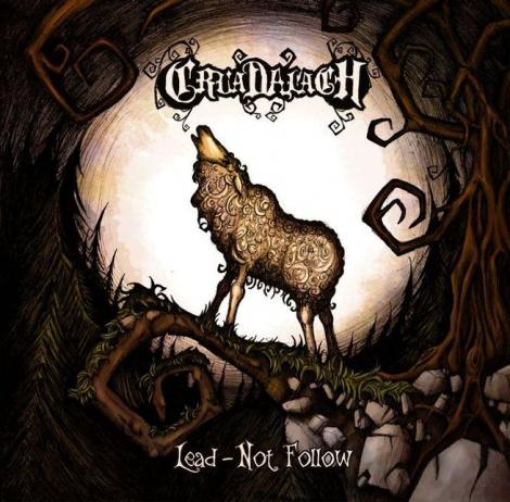 CRUADALACH - Lead - Not Follow