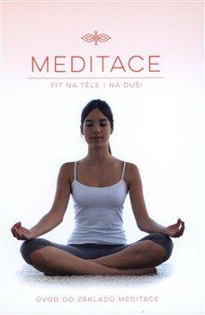 Meditace - Fit na těle i na duši