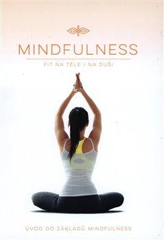 Mindfulness - Fit na těle i na duši